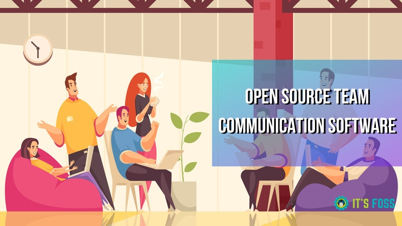 Програмне забезпечення для комунікацій із відкритим кодом