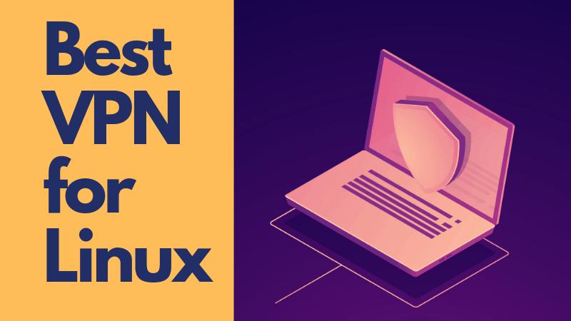 Mga Pinakamahusay na Serbisyo ng VPN para sa Mga Pinagmulang Mga User ng Linux na Naka-isip