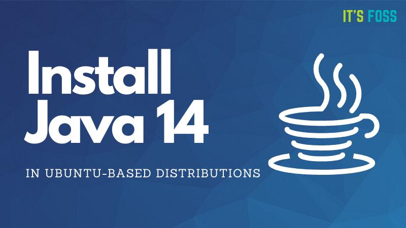 I-install ang Java 14 Ubuntu