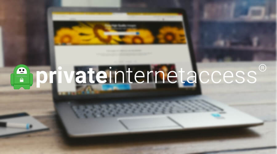 專用Internet訪問是最佳的VPN Windows 10 筆記本電腦
