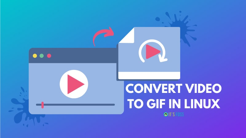 Convert Video To Gif In Linux