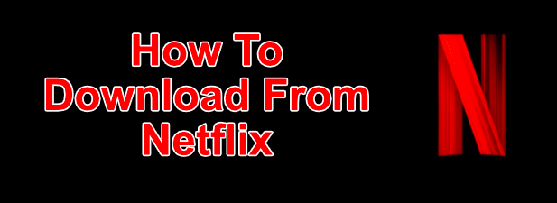 Netflix-Download-Featured-1.png
