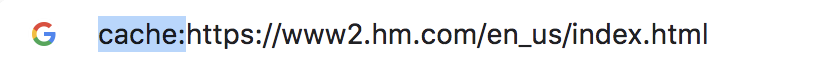 Google搜索查詢顯示為:緩存:https://ww2.hm.com/en_us/index.html