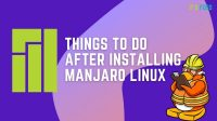 things-to-do-after-installing-manjaro