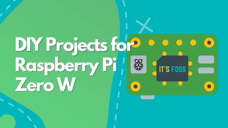 Raspberry Pi Zero W Projects