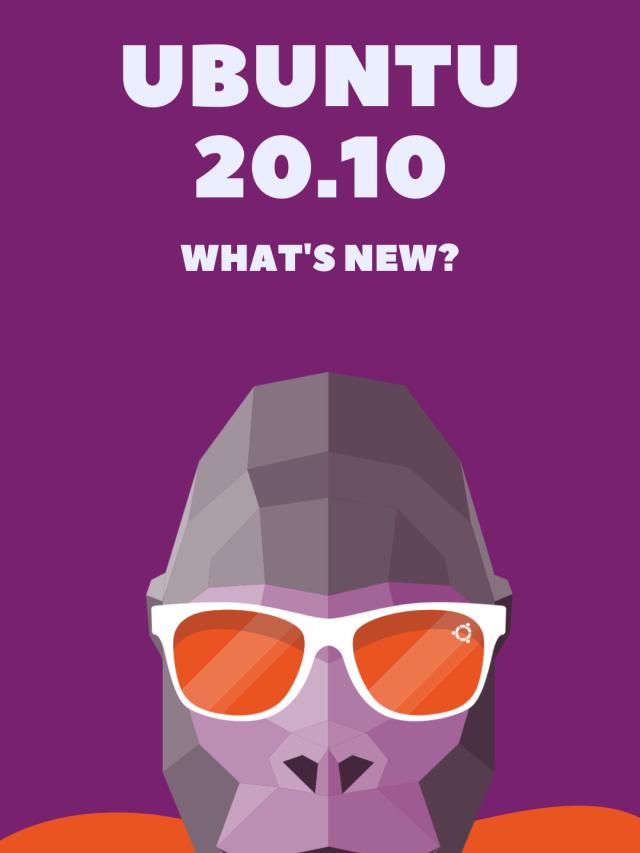 Top New Features in Ubuntu 20.10 Release