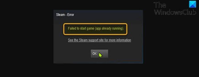 Failed to start game (app already running) - Steam error
