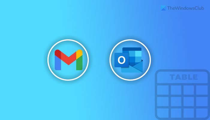 How to add a Table in Gmail and Outlook email messages