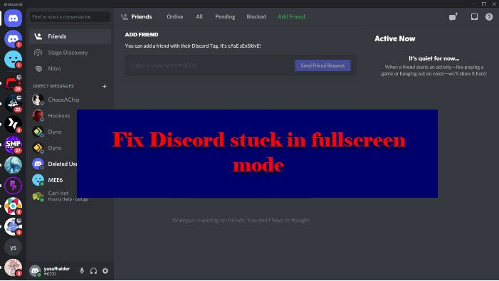 Fix Discord is stuck in fullscreen mode