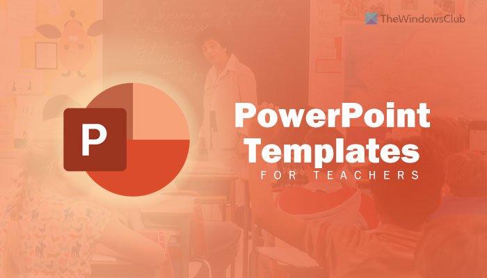 Best PowerPoint templates for teachers