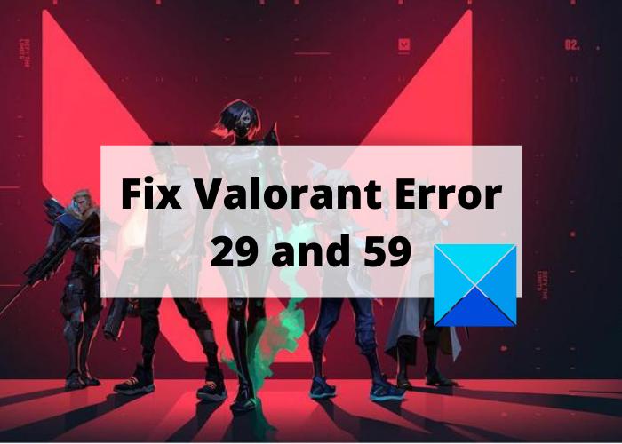 Fix VALORANT Error 29 and 59